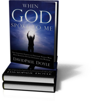 When God Spoke to Me by DavidPaul Doyle