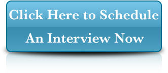 Schedule Your Interview Now